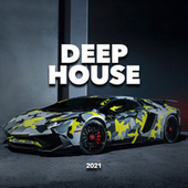Deep House 2021 by Deep House Music