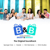 B&B The Story of the Battle of Brody & Brandy by Karylle