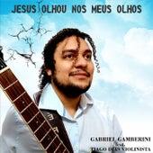 Jesus Olhou nos Meus Olhos von Gabriel Gamberini