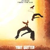 Tout quitter (feat. Tsew The Kid) de joysad