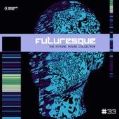 Futuresque - The Future House Collection, Vol. 33 de Various Artists