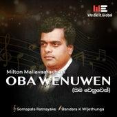 Oba Wenuwen (Authentic Version) by Milton Mallawaarachchi