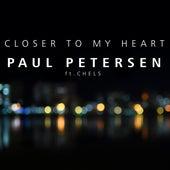 Closer to My Heart by Paul Petersen