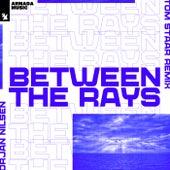 Between The Rays (Tom Staar Remix) von Orjan Nilsen