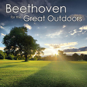 Beethoven for the Great Outdoors de Ludwig van Beethoven