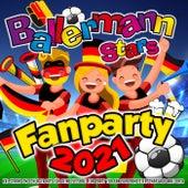 Ballermann Stars Fanparty 2021 (XXL Strand EM Schlager Hits für deine Fun Party zur Fan Europameisterschaft auf Mallorca) von Various Artists