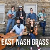 East Nash Grass by East Nash Grass