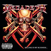 Killing Is My Business...And Business Is Good! de Megadeth