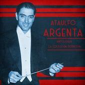 Antología: La Colección Definitiva (Remastered) by Ataúlfo Argenta