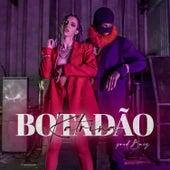 Botadão by Katrina