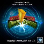 Go Go Power Rangers (From