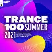 Trance 100 - Summer 2021 de Various Artists