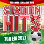 Stadion Hits zur EM 2021 (Fussball Schlager Hits) van Various Artists