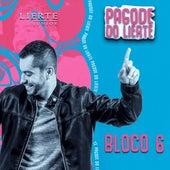 Pagode do Lierte - Bloco 6 (Ao Vivo) von Lierte Junior
