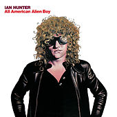 All American Alien Boy von Ian Hunter