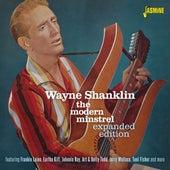 Wayne Shanklin - The Modern Minstrel (Expanded Edition) von Various Artists