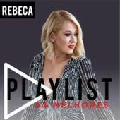Playlist - As Melhores de Rebeca