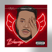 Blessings by Tuneboy
