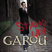 Stand Up by Garou