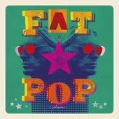 Fat Pop (Deluxe) by Paul Weller