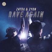 Rave Again di Zatox