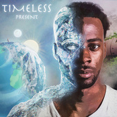 Timeless Present by Ryan the Son
