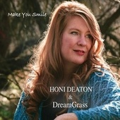 Make You Smile von Honi Deaton