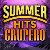 Summer Hits Grupero by Various Artists