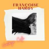 Françoise Hardy - Vintage Cafè by Francoise Hardy