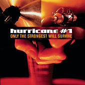 Only The Strongest Will Survive de Hurricane #1