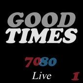 Good Times 70/80 Live 1 di Various Artists