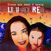 Dizem Que Amar É Assim de Liah Soares