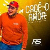 Cadê o Amor (Cover) de Ronaldo Santos