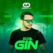 Tipo Gin (Cover) de Edson Dias
