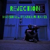 Rejection de Marshall Franklin-Ravel