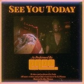 See You Today by Endo
