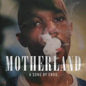 Motherland by Endo