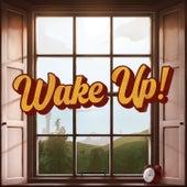 Wake Up! von James Marriott