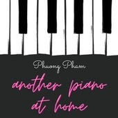 Another piano at home by Phuong Pham
