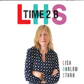 Time 2 B de Lisa Harlow Stark