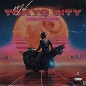 Tokyo City (feat. Jigg & VG) von Mel