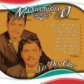 Mexicanisimo by Los Dos Oros