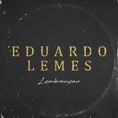 Lembranças by Eduardo Lemes