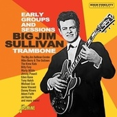 Big Jim Sullivan Story - Trambone (The Early Groups & Sessions) by Various Artists