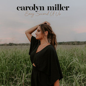 Every Second of Us by Carolyn Miller