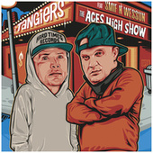 The Aces High Show (feat. Smif N Wessun) by Tangiers
