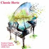 Frederic Chopin Preludes Opus 28 1838 Vol. 4 de Classic Hertz