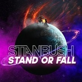 Stand or Fall von Stan Bush