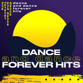 Dance and Dance forever hits de Various Artists