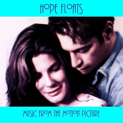 Hope Floats - Music from the Motion Picture by Hollywood Symphony Orchestra